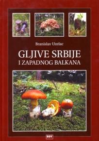 Gljive Srbije i zapadnog Balkana