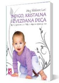 Indigo, kristalna i zvezdana deca
