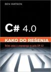 C 4.0 - kako do rešenja