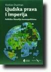 Ljudska prava i imperija Politička filozofija kosmopolitizma