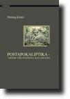 Postapokaliptika -Ničemu više filozofija, kao i do sada