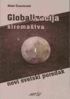 Globalizacija siromaštva i novi svetski poredak