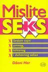 Mislite sex