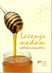 Lečenje medom i pčelinjim proizvodima