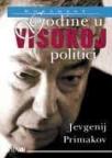 Godine u visokoj politici