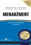 Menadžment – vreme menadžera i biznisa