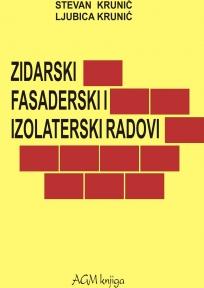 Zidarski, fasaderski i izolaterski radovi