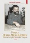 General Draža Mihailović i opšta istorija četničkog pokreta - treći tom