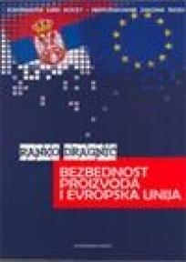 Bezbednost proizvoda i Evropska unija