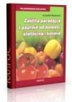 Zaštita paradajza i paprike od bolesti, štetočina i korova