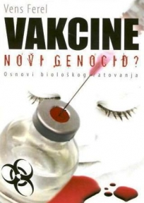 Vakcine - novi genocid