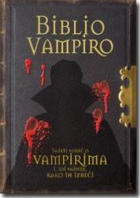 Biblio Vampiro - Priručnik o vampirima