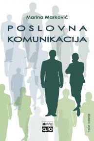 Poslovna komunikacija treće izmenjeno i dopunjeno izdanje