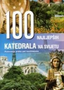 100 Najljepših katedrala