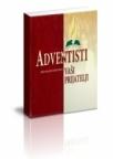 Adventisti, Vaši prijatelji