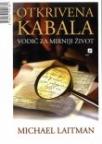 Otkrivena kabala - vodič za mirniji život
