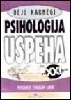 Psihologija uspeha za XXI vek - Postanite efikasan lider