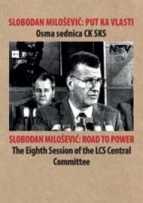 Slobodan Milošević : Put ka vlasti
