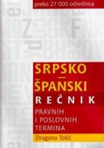 Srpsko - Španski rečnik pravnih i poslovnih termina