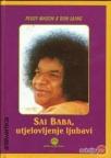 Sai Baba, utjelovljenje ljubavi