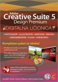 Adobe Creative Suite 5 Design Premium: digitalna učionica (+ DVD)