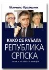 Kako se rađala Republika Srpska  - zapisi iz haškog zatvora