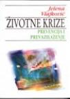 Životne krize- prevencija i prevazilaženje