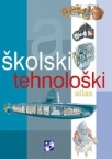 Školski tehnološki atlas