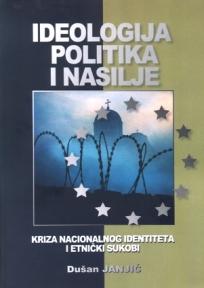 Ideologija, politika i nasilje