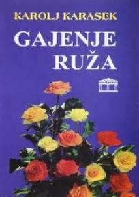 Gajenje ruža ( VII izdanje)