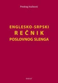 Englesko-srpski rečnik poslovnog slenga