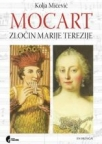 Mocart. Zločin Marije Terezije