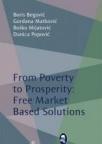 Od siromaštva ka prosperitetu: Tržišna rešenja za privredni rast