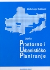 Uvod u prostorno i urbanističko planiranje
