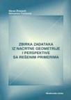 Zbirka zadataka iz nacrtne geometrije i perspektive sa rešenim primerima