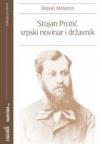 Stojan Protić - Srpski novinar i državnik