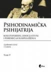 Psihodinamička psihijatrija , tom V