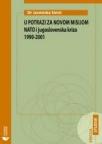 U potrazi za novom misijom NATO i Jugoslovenska kriza 1990-2001
