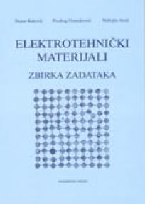 Elektrotehnički materijali: Zbirka zadataka