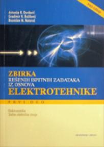 Zbirka rešenih ispitnih zadataka iz osnova elektrotehnike