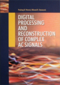 Digital processing and reconstruction of complex AC signals