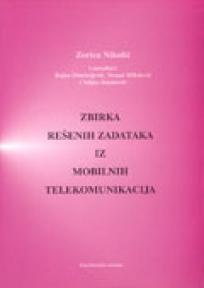 Zbirka rešenih zadataka iz mobilnih telekomunikacija