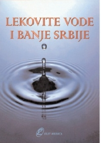 Lekovite vode i banje Srbije