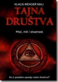 Tajna društva - moč, mit i stvarnost