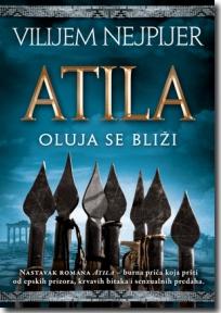 ATILA - Oluja se bliži