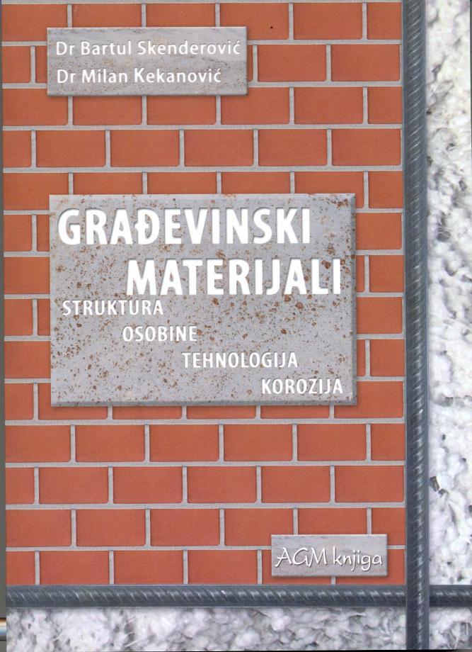 Građevinski materijali – hemija, struktura, tehnologija i korozija