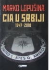 CIA u Srbiji 1947-2010