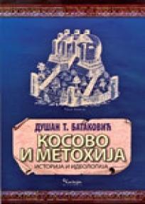 Kosovo i Metohija - istorija i ideologija