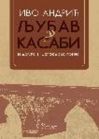 Ljubav u kasabi i druge višegradske priče