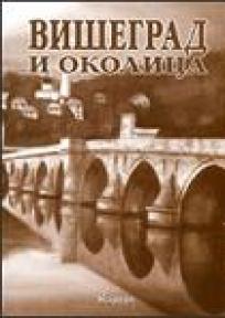 Višegrad i okolica